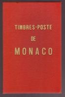 Livre Catalogue Spécialisé Timbres Poste De Monaco A. Novo 1959 Poste Monegasque De 1725 à .. 160 Pages , Excellent état - Philatélie Et Histoire Postale