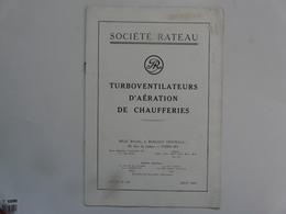 VIEUX PAPIERS - PUBLICITE : Notice Technique Sur Les Turboventilateurs D'aération De Chaufferies - Société RATEAU - Publicités