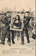 CPA. - LE RETOUR En 1913 Du Tableau DE LA JOCONDE VOLE (Avait été Volé Le 22 Août 1911) - Signé ORENS - TBE - Orens