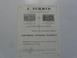 VIEUX PAPIERS - PUBLICITE : J. SCHMID - Extrait Du Catalogue Général - Parfumerie - Confiserie - Pharmacie - Publicités