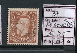 BELGIUM  COB 37 USED GENUINE BUT REPAIRED AUTHENTIQUE MAIS REMONTE UNE DENT FRAGILISEE - 1869-1883 Leopold II