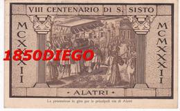 ALATRI - VIII CENTENARIO DI S. SISTO F/PICCOLO VIAGGIATA - Frosinone