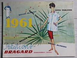 Catalogue Publicitaire 1961 établissements Bragard Vêtements Professionnels Saulxures Sur Moselotte - Publicités