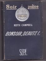 BONSOIR,BEAUTE De KEITH CAMPBELL 1950 SOIR POLICE - Livres, BD, Revues