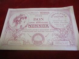 Prospectus Publicitaire / Imitant Un Billet De L'époque/Brosses NONNOX/Bon Pour Une Brosse//1932    VPN309 - Accessoires