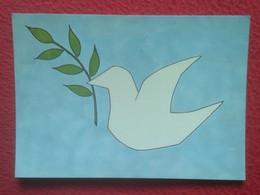 SPAIN POSTAL POST CARD IMAGEN PALOMA DE LA PAZ DIBUJO NANDO 1986 BIENAVENTURADOS LOS QUE TRABAJAN POR LA PAZ HIJOS DIOS - Religión & Esoterismo