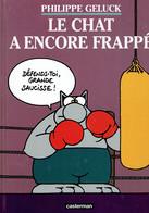Le Chat A Encore Frappé, Par Philippe Geluck, Casterman, 2005 (48 Pages) - Geluck