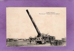 10 Camp De MAILLY Pièce De 340 Mm En Batterie Angle 40° Militaria - Mailly-le-Camp
