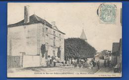 ARSONVAL    La Maison Des écoles   Animées  écrite En 1906 - France