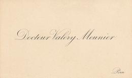 Carte De Visite 1898 Docteur Valery-Meunier Pau - Visiting Cards