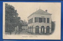 CHAMPIGNOL   L'Hôtel De Ville     écrite En 1905 - France