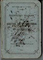 MINISTERE DE LA GUERRE -SERVICE DE L'INFANTERIE EN CAMPAGNE -1904 - 224 PAGES - 1901-1940