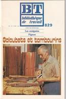 Bibliothèque De Travail, N° 829, Galoubets Et Tambourins 1976 - Libri, Riviste, Fumetti