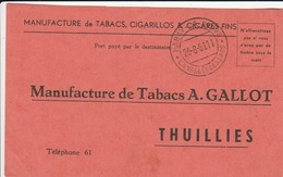 THUILLIES  MANUFACTURE DE TABACS A GALLOT - 1950 - ...