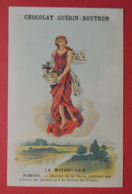 CHROMO.  Guerin-Boutron. Baster & Vieillemard. La  Mythologie. N° 62.   POMONE. Jardins.  Fruits - Non Classificati