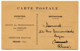 RC 15719 FRANCE 1942 CARTE FM RENSEIGNEMENTS AUX FAMILLES PREFECTURE MARITIME DE TOULON POSTE NAVALE RARE - Storia Postale