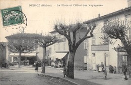 69-DENICE- LA PLACE ET L'HÔTEL DES VOYAGEURS - Sonstige Gemeinden