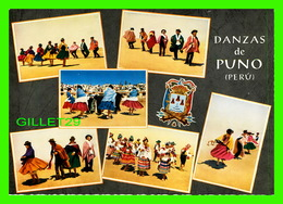 PUNO, PÉROU -DANZAS DE PUNO -  TIPICAL DANCES OF PUNO ON THE SHORE OF LAKE TITICACA - 6 MULTIVUES - ARTE, 1965 - - Pérou