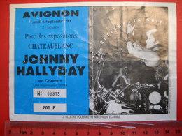 Avignon . Ticket D'entrée Concert De Johnny Hallyday En 1993 .  Uniface . - Toegangskaarten