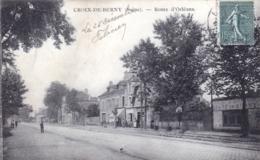92 - Hauts De Seine - CROIX  De BERNY ( Antony )  - Route D Orleans - Antony