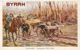 BYRRH - VIN TONIQUE ET HYGIENIQUE   Embourbé. Campagne 1914 - 1916 - Guerre 1914-18