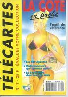 TELECARTES - LA COTE EN POCHE N° 7  - 1993 - Télécartes