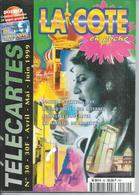 TELECARTES - LA COTE EN POCHE N° 30  - 1999 - Télécartes