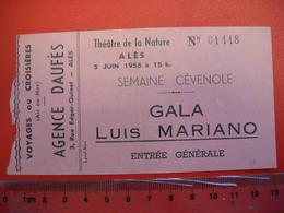 Ticket D'entrée Semaine Cévenole,  Gala Luis Mariano à Ales En 1955  . Uniface . - Biglietti D'ingresso