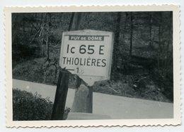 RARE Panneau Indicateur Routier IC 65 E THIOLIERES Puy De Dôme 63 Snapshot Abstract Route 50s 40s - Lugares