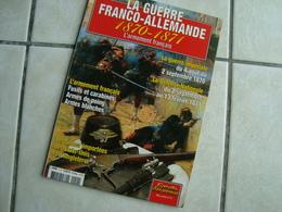 L'Armement Français. La Guerre Franco-Allemande 1870-1871 - Armas De Colección