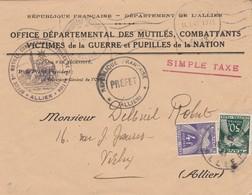 Lettre Taxée 4 F 50 Cachet Office Mutilés Combattants  Pupilles De La Nation + Préfet Allier Moulins 1947 à Vichy - Marcophilie (Lettres)