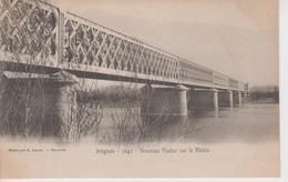 CPA Précurseur Avignon - Nouveau Viaduc Sur Le Rhône - Avignon