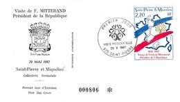 FDC PREMIER JOUR  Saint-Pierre Et Miquelon 1987 Visite Présidentielle Mitterand 478 - FDC