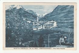 Cuneo - Saluti Da Castello (Alt M. 1603) Pontechianale - Alta Valle Varalta - Formato Piccolo - BN  Viaggiata 1941 (29) - Cuneo