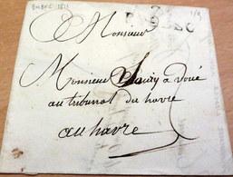 Lettre LAC, Marque Linéaire 41x13, 74 BOLBEC (Seine Inférieure) Pour LE HAVRE, 17 Juin 1811 (B42-L8) - 1701-1800: Precursori XVIII