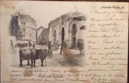 Cpa, 1899, AIX LES BAINS, Place Des Thermes, éd Photo Giletta, Nice, écrite - Aix Les Bains