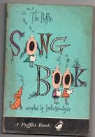 A Puffin Book, The Puffin Song, De 1970, 190 Pages, Partitions, Musique, état Médiocre - Libros, Revistas, Cómics