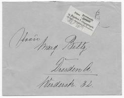 Deutsches Reich - Brief Nach Dresden - Aufkleber: Ohne Freimarke In Dresden 1 Eingegangen - Brieven