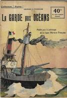 MILITARIA GUERRE 1914 1918 - LA GARDE AUX OCEANS DE GEORGES G TOUDOUZE - COLLECTION PATRIE 1917 - A VOIR - 1914-18