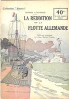 MILITARIA GUERRE 1914 1918 - LA REDDITION DE LA FLOTTE ALLEMANDE  - COLLECTION PATRIE 1919 - A VOIR - 1914-18