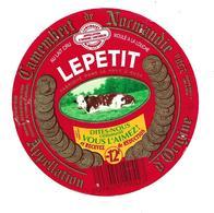 ETIQUETTE De FROMAGE..CAMEMBERT De NORMANDIE..LEPETIT à St MACLOU (14)..Dites-nous Comment Vous L'aimez - Cheese