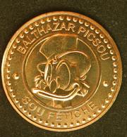 """Médaille Jeton """"Sou Fétiche - Baltazar Picsou / 1 Sou"""" Oncle Picsou - Token Uncle Scrooge McDuck - Walt Disney Medal - Altri"""