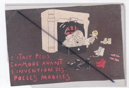 C'était Plus Commode Avant L'invention Des Poëles Mobiles :Signé André Hellé (Père Noël ,cheminée) - Künstlerkarten