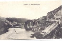 CPA - Cazoulès ( Près De Souillac ) Le Pas Du Raysse - Andere Gemeenten