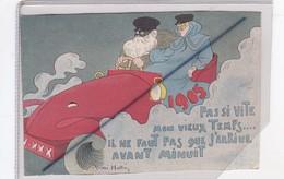 Pas Si Vite Mon Vieux Temps..1905 Il Ne Faut Pas Que J'arrive :Signé André Hellé (voiture,bolide,passagère Et Chauffeur) - Künstlerkarten