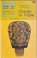Bibliothèque De Travail, N° 928, L'Histoire Du Peigne (De L'Artisanat à L'Industrie) 1982 - 6-12 Ans