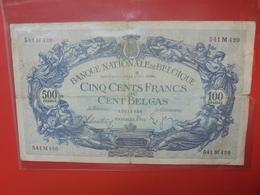 BELGIQUE 500 FRANCS 1938 CIRCULER - [ 2] 1831-... : Reino De Bélgica