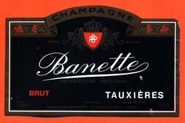 étiquette De Champagne Brut Banette à Tauxières - 75 Cl - Champagne