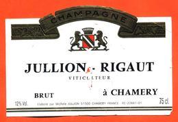 étiquette De Champagne Brut Jullion Rigaut à Chamery - 75 Cl - Champagne