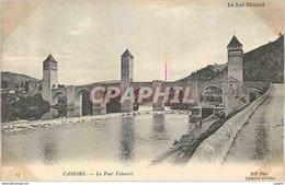 CPA Cahors Le Lot Illustre Le Pont Valentre - Cahors
